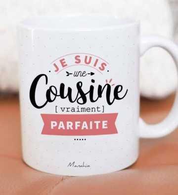 Une Cousine (vraiment) Parfaite - Mug
