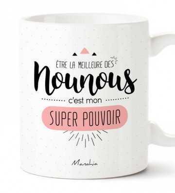 Être la meilleure des Nounous - Mug