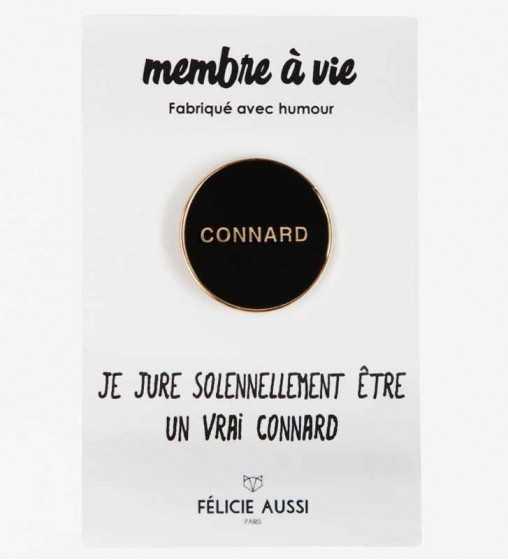 Pin's Connard Félicie Aussi - 1