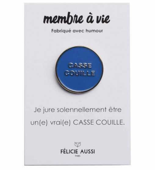 Pin's Casse-Couille Félicie Aussi - 1