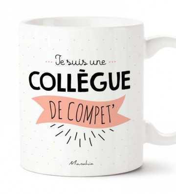 Une Collègue de Compet' - Mug